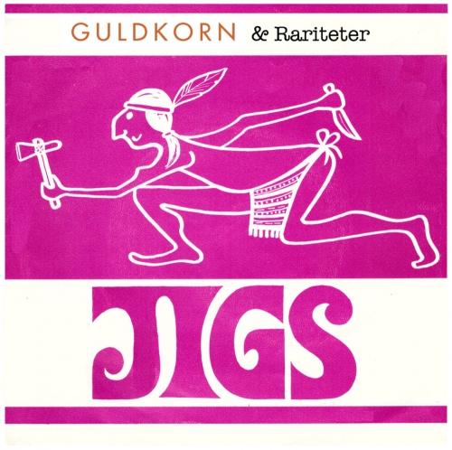 Guldkorn & Rariteter nytt Jigs album med 25 låtar finns nu på Spotify